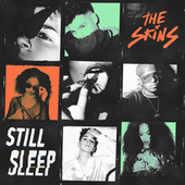 Still Sleep by Skins