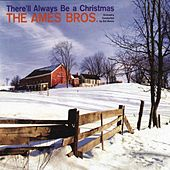 Play & Download There'll Always Be a Christmas + Sing a Song of Christmas by The Ames Brothers | Napster