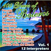100 Years Of Bolero Vol. 1 by Various Artists