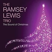 Play & Download The Sound of Christmas by Ramsey Lewis | Napster