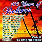 Play & Download 100 Years of Bolero Vol. 3 by Various Artists | Napster
