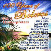 Play & Download 100 Years of Bolero Vol. 2 by Various Artists | Napster