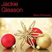 Play & Download Merry Christmas by Jackie Gleason | Napster