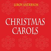 Christmas Carols by Leroy Anderson