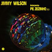 Jimmy Wilson Interpreta Pe. Zezinho SCJ, Vol. 2 by Jimmy Wilson