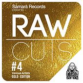 Play & Download Raw Cuts, Vol. 4 (Gold Edition) by Various Artists | Napster