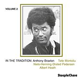 In the Tradition, Vol. 2 by Anthony Braxton
