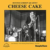 Play & Download Cheese Cake (Live) by Dexter Gordon | Napster