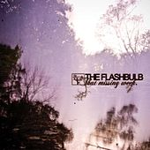 Play & Download That Missing Week by The Flashbulb | Napster