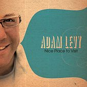 Play & Download Nice Place to Visit by Adam Levy | Napster