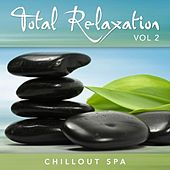 Total Relaxation: Volume 2 (Chillout Spa) by Relaxation Music