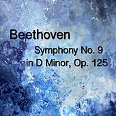 Beethoven Symphony No. 9 in D Minor, Op. 125 by The St Petra Russian Symphony Orchestra