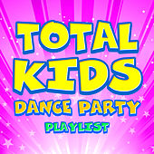 Total Kids Dance Party Playlist von The Countdown Kids