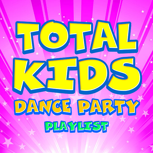 Play & Download Total Kids Dance Party Playlist by The Countdown Kids | Napster