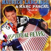 Le P'tit Bal Retro Vol. 2 by Maurice Larcange