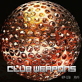 Club Weapons, Vol. 1 (Mixed By Van Czar) by Various Artists