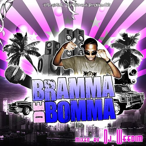 Play & Download Bramma Di Bomma by Straight Up Sound | Napster