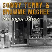 Play & Download Stranger Blues by Sonny Terry & Brownie McGee | Napster