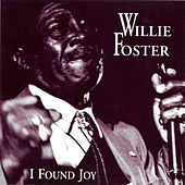 I Found Joy von Willie Foster
