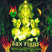 Play & Download If This is Hell Then I'm Lucky by Dax Riggs | Napster