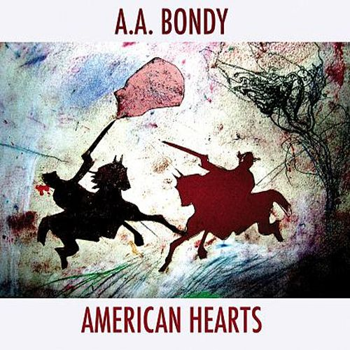 Play & Download American Hearts by A. A. Bondy | Napster