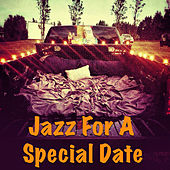 Jazz For A Special Date von Various Artists