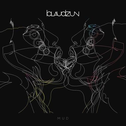 Play & Download Mud by Blaudzun | Napster