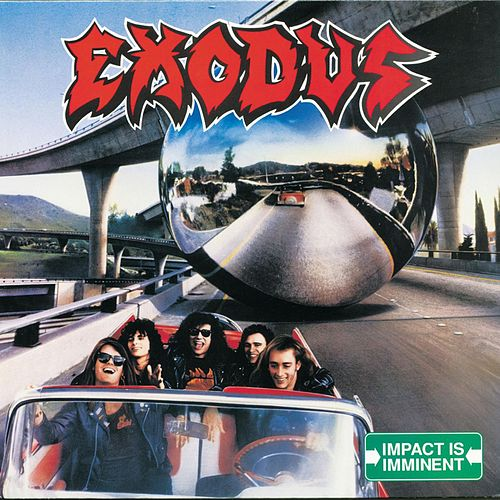Play & Download Impact Is Imminent by Exodus | Napster