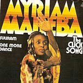 Play & Download The Click Song by Myriam Makeba | Napster