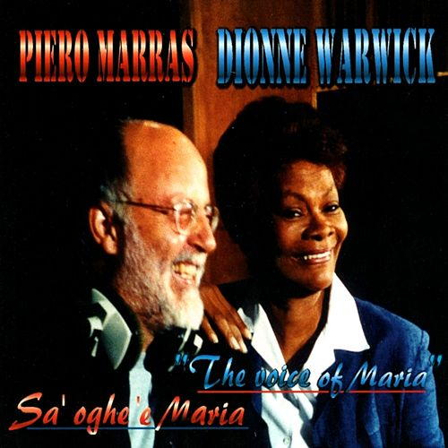 Play & Download Sa' Oghe 'e Maria - The Voice Of Maria by Dionne Warwick | Napster