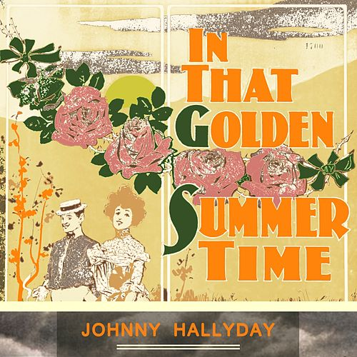 In That Golden Summer Time de Johnny Hallyday