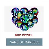 Game Of Marbles von Bud Powell
