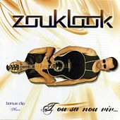 Play & Download Tou sa nou viv... by Zouklook | Napster