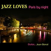Jazz loves Paris-by-night - Guitar trio Jean Bonal by Jean Bonal