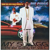 Play & Download Eat Greedy EP, Vol. 1 - My Swagg by Big Chief | Napster