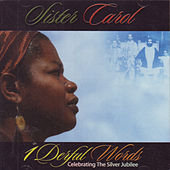 Play & Download 1Derful Words: Celebrating the Silver Jubilee by Sister Carol | Napster