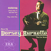 The Best Of Dorsey Burnette - The Era Years by Dorsey Burnette