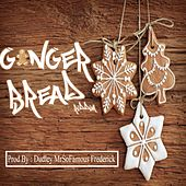 Ginger Bread Riddim by Various Artists