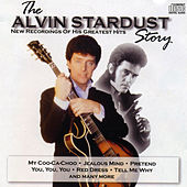 Play & Download The Alvin Stardust Story by Alvin Stardust | Napster