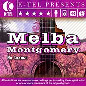 Play & Download No Charge by Melba Montgomery | Napster
