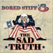 The Sad Truth by Bored Stiff