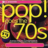 Pop Goes The 70's by Various Artists