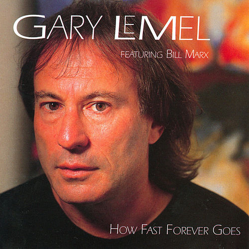 Play & Download How Fast Forever Goes by Gary LeMel | Napster