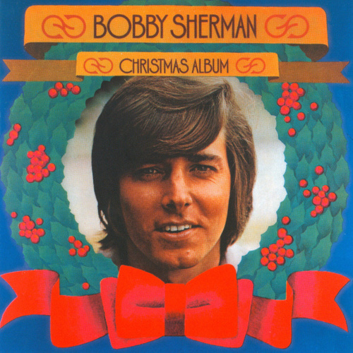 Play & Download Christmas Album by Bobby Sherman | Napster