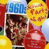 Play & Download 1960's School Party Night by Various Artists | Napster
