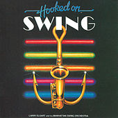 Hooked On Swing by Larry Elgart