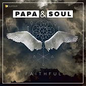 Faithful by PAPA