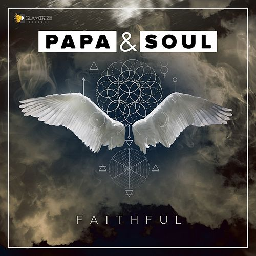 Play & Download Faithful by PAPA | Napster