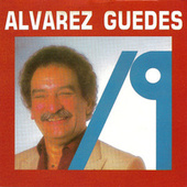 Play & Download Alvarez Guedes Vol. 19 by Alvarez Guedes | Napster