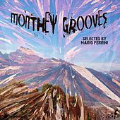 Play & Download Monthey Grooves (Selected by Mario Ferrini) by Various Artists | Napster
